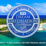 First Financial Security, Dream Destination Conference