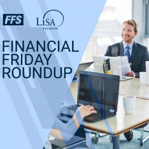 Financial Friday Round-Up: February 3 - 7, 2020