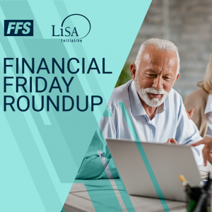 Financial Friday Round-Up