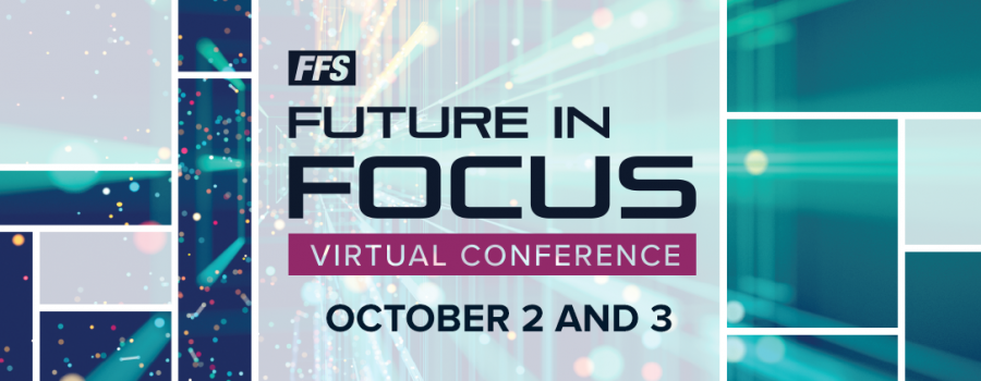 Announcing the First FFS Virtual Conference: Future In Focus